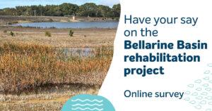 📣 Have your say! 📣 Bellarine Basin rehabilitation
